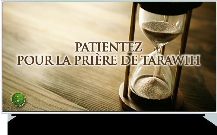 patience tarawih